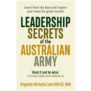 Leadership Secrets of the Australian Army by Jans, Nicholas, 9781760631802