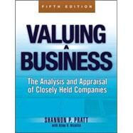 Valuing a Business, 5th Edition The Analysis and Appraisal of Closely Held Companies by Pratt, Shannon P., 9780071441803