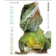 Biological Science Volume 1 by Freeman, Scott; Quillin, Kim; Allison, Lizabeth, 9780321841803