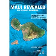 Maui Revealed by Doughty, Andrew; Boyd, Leona, 9780996131803