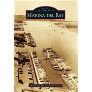 Marina Del Rey by Marina Del Rey Historical Society, 9781467131803