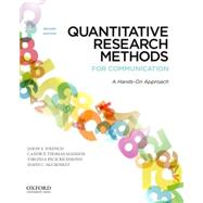 Quantitative Research Methods for Communication A Hands-On Approach by Wrench, Jason S.; Thomas-Maddox, Candice; Peck Richmond, Virginia; McCroskey, James C., 9780199931804