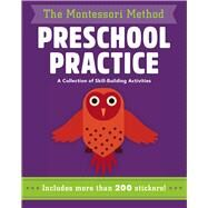 Preschool Practice A Collection of Skill-Building Activities by Piroddi, Chiara; Baruzzi, Agnese, 9781454931805