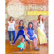 Patternless Sewing Mod Style by Young, Patty Prann, 9781617451805
