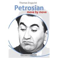 Petrosian: Move by Move by Engqvist, Thomas, 9781781941805