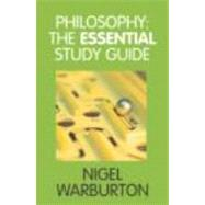 Philosophy : The Essential Study Guide