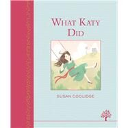 What Katy Did by Coolidge, Susan, 9781405271806