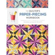 The Quilter's Paper-piecing Workbook by Dackson, Elizabeth, 9781632501806