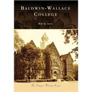 Baldwin-Wallace College by Assad, Mary K., 9780738551807