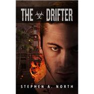 The Drifter by North, Stephen A., 9781682611807