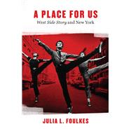A Place for Us by Foulkes, Julia L., 9780226301808