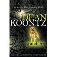 Watchers by Koontz, Dean, 9780425221808