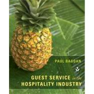 Guest Service in the Hospitality Industry by Bagdan, Paul, Ph.D., 9781118071809