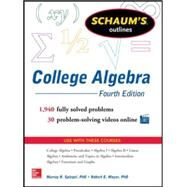 Schaum's Outline of College Algebra, 4th Edition by Spiegel, Murray; Moyer, Robert, 9780071821810
