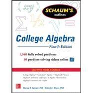 Schaum's Outline of College Algebra, 4th Edition by Spiegel, Murray; Moyer, Robert, 9780071821810