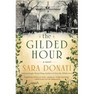 The Gilded Hour by Donati, Sara, 9780425271810