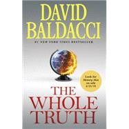 The Whole Truth by Baldacci, David, 9781455561810