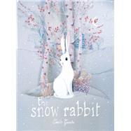 The Snow Rabbit by Garoche, Camille, 9781592701810