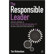 The Responsible Leader by Richardson, Tim, 9780749471811