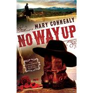 No Way Up by Connealy, Mary, 9780764211812