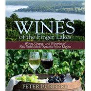 Wines of the Finger Lakes by Burford, Peter, 9781580801812