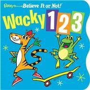 Wacky 1-2-3 by Ripley's Entertainment Inc., 9781609911812