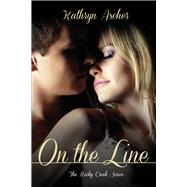 On the Line by Ascher, Kathryn, 9781939371812