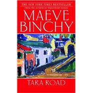 Tara Road by Binchy, Maeve, 9780385341813