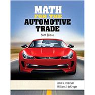 Math for the Automotive Trade by Peterson, John C.; deKryger, William, 9781337101813