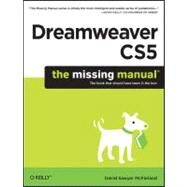 Dreamweaver CS5: The Missing Manual by McFarland, David Sawyer, 9781449381813