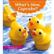 What's New, Cupcake? by Tack, Karen, 9780547241814