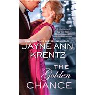 The Golden Chance by Krentz, Jayne Ann, 9781501121814