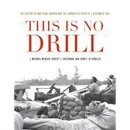 This Is No Drill by Wenger, J. Michael; Cressman, Robert J.; Di Virgilio, John F., 9781682471814
