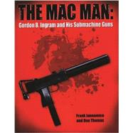 The Mac Man by Iannamico, Frank; Thomas, Donald G., 9780982391815