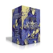 The Ultimate Unwind Collection Unwind; UnWholly; UnSouled; UnDivided; Unbound by Shusterman, Neal, 9781481491815