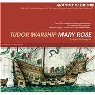 The Tudor Warship Mary Rose by Mcelvogue, Doug, 9781591141815