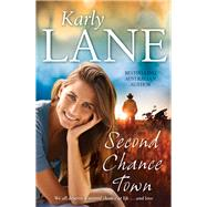Second Chance Town by Lane, Karly, 9781760291815