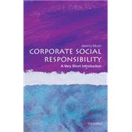 Corporate Social Responsibility: A Very Short Introduction by Moon, Jeremy, 9780199671816