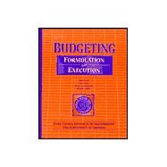 Budgeting : Formulation And Execution