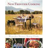New Frontier Cooking by Sullivan, Carole; Donaldson, Lynn; Chatham, Russell; Bridges, Jeff, 9781510701816