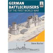 German Battlecruisers by Backer, Steve, 9781848321816