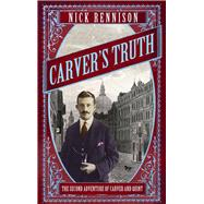 Carver's Truth by Rennison, Nick, 9781848871816