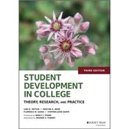 Student Development in College by Patton, Lori D.; Renn, Kristen A.; Guido, Florence M.; Quaye, Stephen John; Evans, Nancy J., 9781118821817