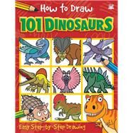 How to Draw 101 Dinosaurs by Top That Pub Plc, 9781787001817