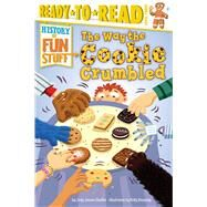 The Way the Cookie Crumbled by Shaffer, Jody Jensen; Kennedy, Kelly, 9781481461818
