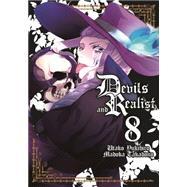 Devils and Realist Vol. 8 by Takadono, Madoka; King, Danielle (ADP); Yukihiro, Utako; Amago, Roland, 9781626921818