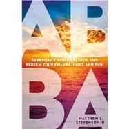 Abba by Stevenson, Matthew L., III, 9781629991818