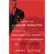 Into the Lion's Mouth by Loftis, Larry, 9780425281819