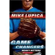 Game Changers #3: Heavy Hitters by Lupica, Mike, 9780545381819