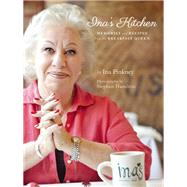Ina's Kitchen Memories and Recipes from the Breakfast Queen by Pinkney, Ina; Hamilton, Stephen, 9781572841819